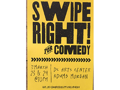 Swipe Right For Comedy <br> March 23 & 24, 2018