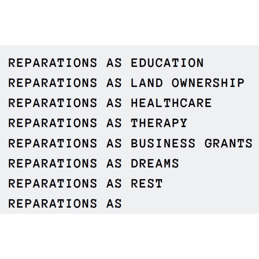 Reparations Realized <br>September 6 - October 13, 2019